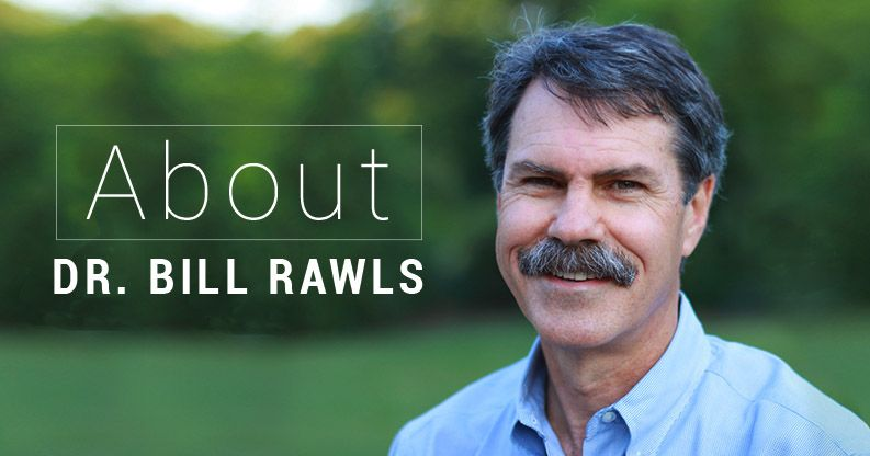 About Dr. Bill Rawls