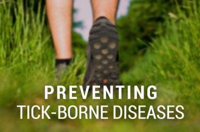 Preventing Tick-Borne Diseases