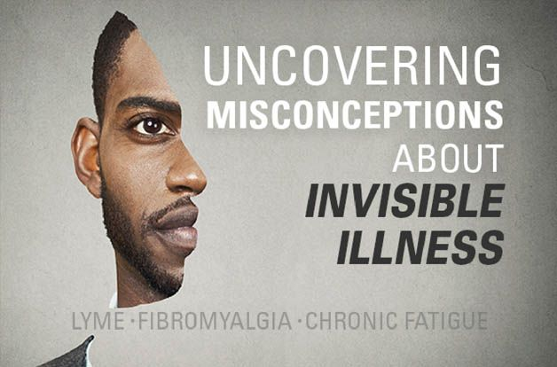 Uncovering Misconceptions About Invisible Illness