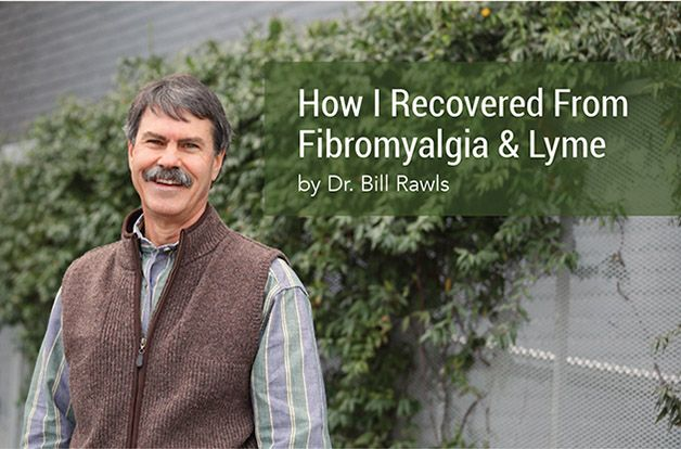 How I Recovered from Fibromyalgia & Lyme