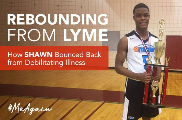 [#MeAgain] Rebounding from Lyme: How Shawn Bounced Back from Debilitating Illness