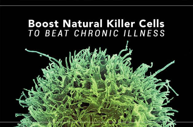 Boost Natural Killer Cells to Beat Chronic Illness