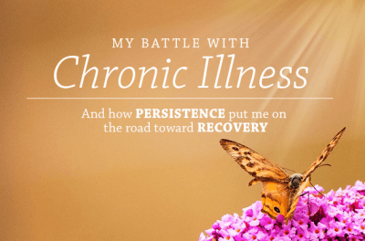 my battle with chronic illness