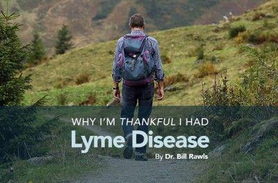 Why I'm thankful I had Lyme Disease By Dr Rawls