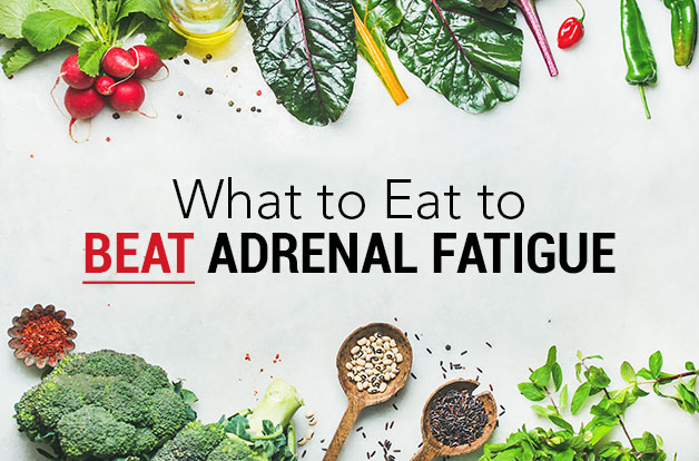 What to Eat to Beat Adrenal Fatigue, title on white marble surrounded by vegetables