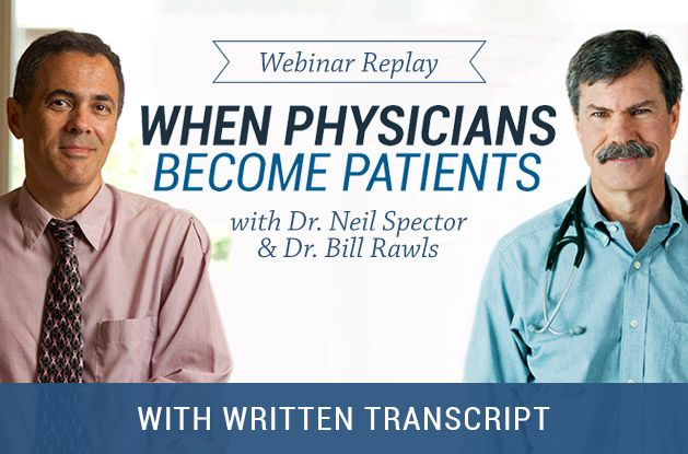 When Physicians Become Patients [Video with Transcript]