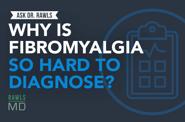 Why is Fibromyalgia So Hard to Diagnose?
