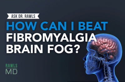 adr_blogheader_how-can-i-beat-fibromyalgia-brain-fog_-_-ask-dr-rawls