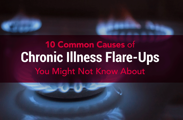 10 Common Causes of Chronic Illness Flare-Ups You Might Not Know About