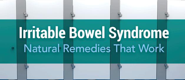 Irritable Bowel Syndrome and Natural Remedies That Work