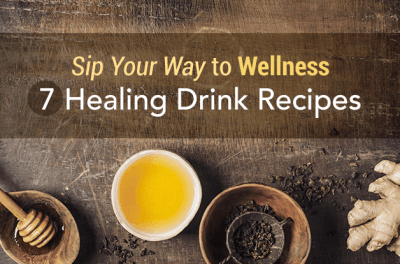 Sip Your Way to Wellness: 7 Healing Drink Recipes