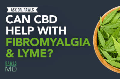 Can CBD help with Fibromyalgia & Chronic Lyme Disease?