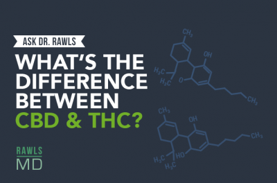 Ask Dr. Rawls - What's the difference between CBD and THC