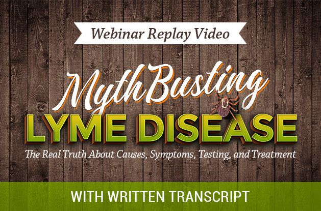 The Mythbusting Lyme Disease Webinar with Dr. Bill Rawls and written transcript