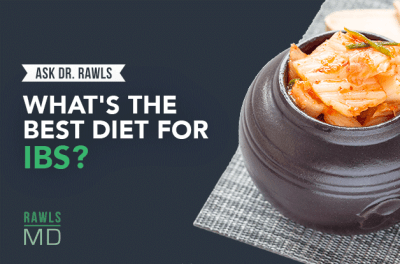 Ask Dr Rawls What's the Best Diet for IBS