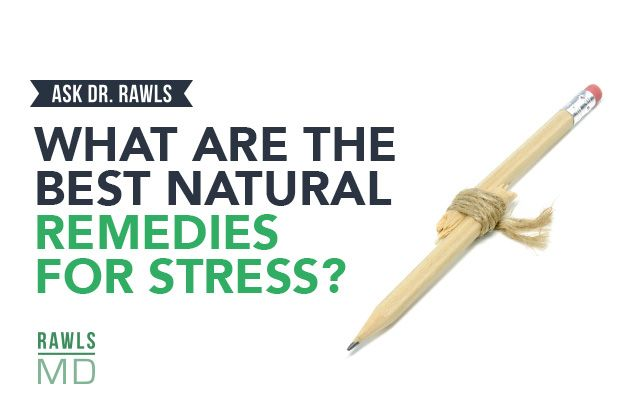 What Are the Best Natural Remedies for Stress?