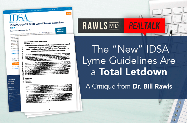 "Real Talk: The ""New"" IDSA Lyme Guidelines Are a Total Letdown"