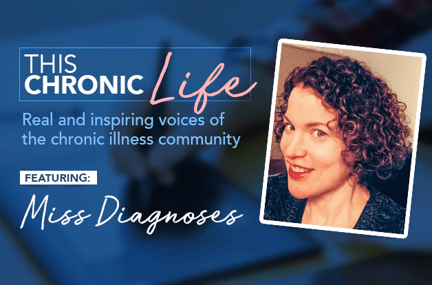 This Chronic Life: Meet Miss Diagnoses | RawlsMD
