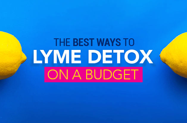 The Best Ways to Lyme Detox on a Budget | RawlsMD