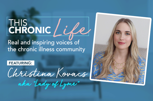 This Chronic Life Featuring: Christina Kovacs (aka Lady of Lyme)