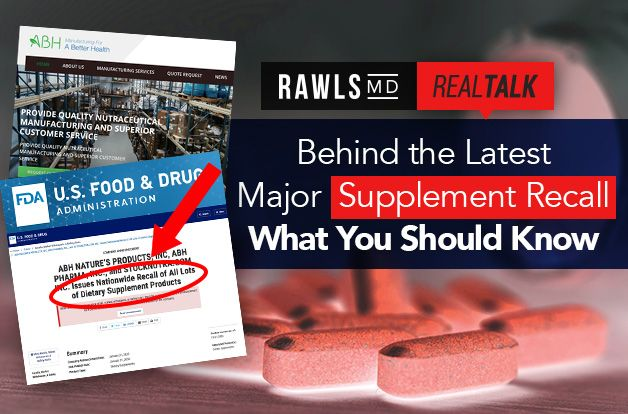 [Real Talk] Behind the Latest Major Supplement Recall: What You Should Know