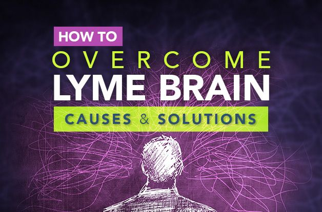 How to Overcome Lyme Brain: Causes and Solutions | RawlsMD