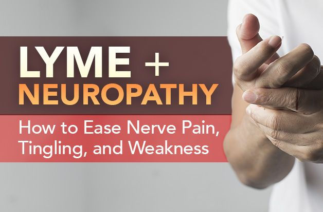 Lyme and Neuropathy: How to Ease Nerve Pain, Tingling, and Weakness | RawlsMD