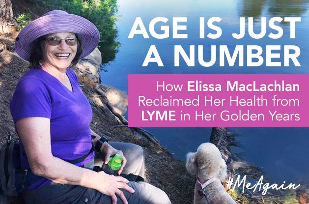 [#MeAgain] Age is Just a Number: How Elissa MacLachlan Reclaimed Her Health from Lyme in Her Golden Years