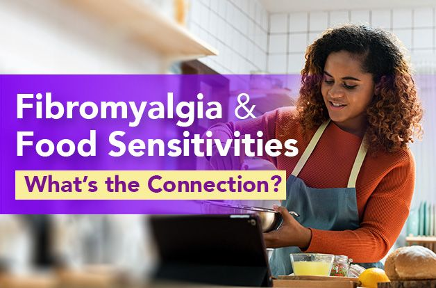 Fibromyalgia and Food Sensitivities: What's the Connection?