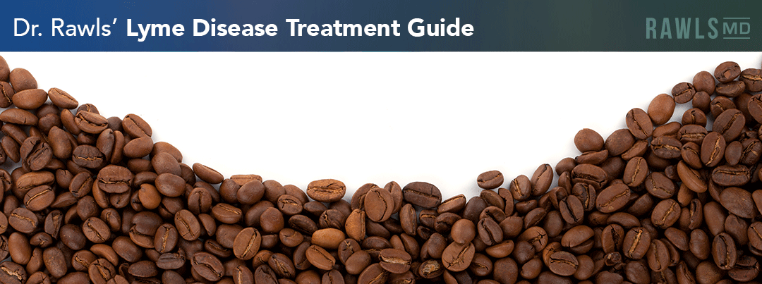 Coffee Enema | Dr. Rawls' Lyme Disease Treatment Guide