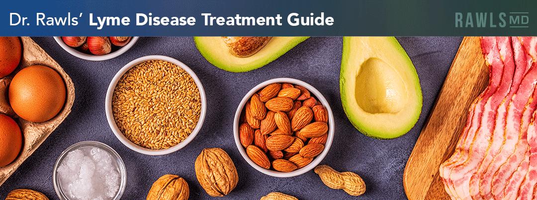 Ketogenic Diet | Dr. Rawls' Lyme Disease Treatment Guide